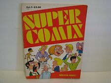 SUPER  COMIX   VOL 1   # 5201    PUBLISHED    R E  INC  1972 ADULTS ONLY