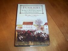 FUSILIERS British Redcoats Revolutionary War Revolution Battle History Book NEW