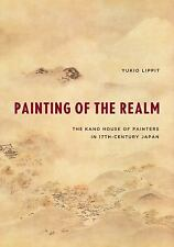 Painting of the Realm : The Kano House of Painters in Seventeenth-Century...
