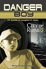 Danger Boy: City of Ruins No. 4 by Mark London Williams (2007, Hardcover)