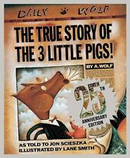 The True Story of the 3 Little Pigs! by Jon Scieszka (2014, Hardcover,...