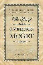 The Best of J. Vernon McGee: A Collection of His Best-Loved Sermons, Volume 2