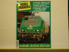 Revue VOIES FERREES 124 - Matériel Moteur SNCF 2001 - BB 8100 CC 7002 BB 427000