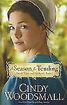 A Season For Tending (The Amish Vines and Orchard), Woodsmall, Cindy, Good Books