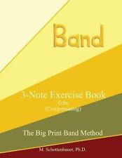 3-Note Exercise Book: Tuba (Compensating) by M. Schottenbauer (2013,...