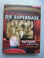 Die Supernase Karl Spiehs und seine Filme Vorwort Thomas Gottschalk 2006