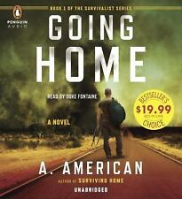 The Survivalist: Going Home : A Novel of Survival by A. American (2014, CD, Unab