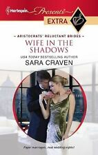 Wife in the Shadows (Harlequin Presents Extra), Sara Craven, 0373528302, Book, G