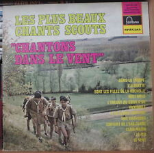 LES PLUS BEAUX CHANTS SCOUTS CHANTONS DANS LE VENT FRENCH LP FONTANA