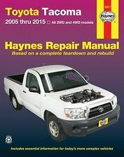 Haynes Repair Manual: Toyota Tacoma : 2005 Thru 2015 All 2WD and 4WD Models...