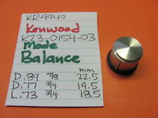 KENWOOD K23-0154-03 MODE BALANCE KNOB KR-9940 KR-8840 QUAD RECEIVER
