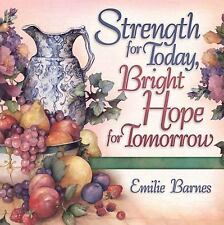 Strength for Today, Bright Hope for Tomorrow: God's Comfort from the Psalms, Emi