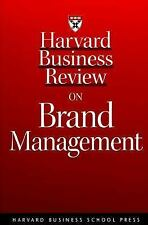 Harvard Business Review on Brand Management (Harvard Business Review Paperback S