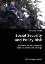 Social Security and Policy Risk- Evidence of Its Effects on Welfare Costs and...