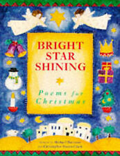 Bright Star Shining: Poems for Christmas  New Book
