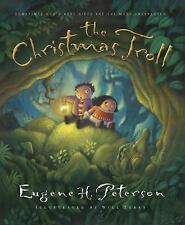 The Christmas Troll: Sometimes God's Best Gifts Are the Most Unexpected (Experi