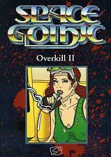 Space Gothic-Overkill II-fuentes banda-sombrío science fiction-juego de roles-nuevo