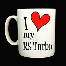 NEW I LOVE HEART MY RS TURBO GIFT MUG CUP PRESENT CAR DRIVER OWNER FORD ESCORT