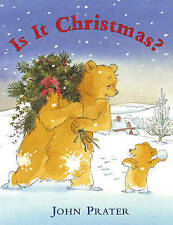 Is it Christmas? - New Story book by John Prater Stocking Filler