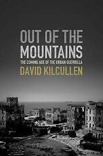 Out of the Mountains: The Coming Age of the Urban Guerrilla by Special...
