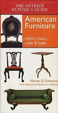 The Antique Hunter's Guide to American Furniture: Tables, Chairs, Sofa-ExLibrary