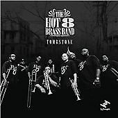 THE HOT 8 BRASS BAND TOMBSTONE CD