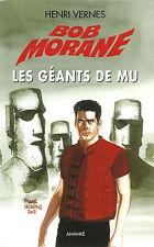 EO 2007 + DÉDICACE HENRI VERNES + BOB MORANE GF N° 208 : LES GÉANTS DE MU