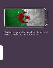 Conjugaison des Verbes Français Avec Traduction en Arabe by Svetlana...
