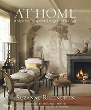 At Home: A Style for Today with Things from the Past by Rheinstein, Suzanne