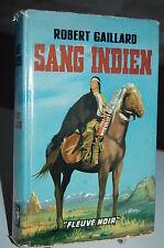 SANG INDIEN Robert Gaillard Fleuve Noir