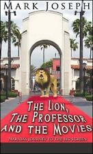The Lion, The Professor And The Movies: Narnia's Journey To The Big Screen, Mark
