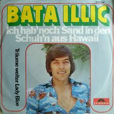 """7"""" 1975 MINT- ! BATA ILLIC : Ich hab noch Sand in den Schuhen aus Hawaii"""