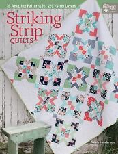"""Striking Strip Quilts : 16 Amazing Patterns for 2 1/2""""-Strip Lovers by..."""