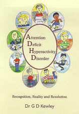 Attention Deficit Hyperactivity Disorder: Recogni..., Kewley, Geoff D. Paperback