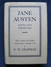 JANE AUSTEN: FACTS & PROBLEMS The Clark Lectures by R. W. CHAPMAN