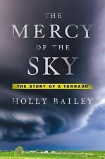 The Mercy of the Sky: The Story of a Tornado-ExLibrary