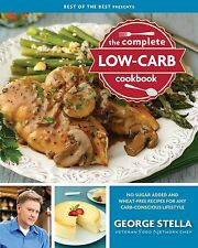 The Complete Low-Carb Cookbook by George Stella (Perfect Paperback)