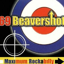 69 BEAVERSHOT Maximum Rockabilly CD - Psychobilly Rockabilly - Brand New Digi