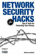 Network Security Hacks: Tips & Tools for Protecting Your Privacy, Lockhart, Andr