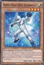 Nuovo Neos EROE Elementale YU-GI-OH! SDHS-IT008 COMMON 1 Ed.