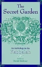 The Secret Garden : An Anthology in the Kabbalah (1997, Paperback)
