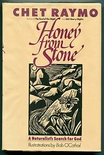 Honey from Stone : A Naturalist's Search for God by Chet Raymo (1988, Hardcover)