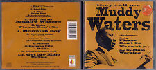 CD -  MUDDY WATERS - THEY CALL ME  ( 122 )