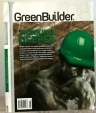 GREEN BUILDER Magazine THINKING DEEPER Make Most of RENOVATION Budget $7 Aug13