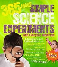 365 More Simple Science Experiments with Everyday Materials by Muriel...