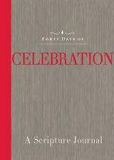 Forty Days of Celebration: A Scripture Journal, Common English Bible, Excellent