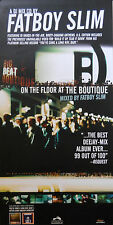 FATBOY SLIM, ON THE FLOOR AT THE BOUTIQUE POSTER  (R10)