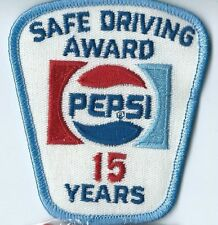 Pepsi Safe Driving Award 15 Years. 3-1/2X3X2 in Hard to earn patch.