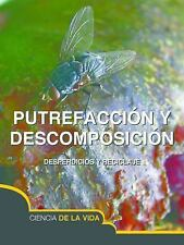 Putrefaccion y Descomposicion (Rot and Decay) (Exploremos la Ciencia) -ExLibrary