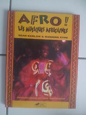 Sean Barlow / Banning Eyre AFRO ! LES MUSIQUES AFRICAINES tbe nombreuses photos